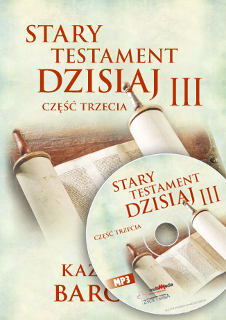 Stary Testament dzisiaj III