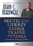 Skuteczni liderzy zadają trafne pytania - John C. Maxwell