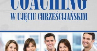 Coaching w ujęciu chrześcijańskim - Dr Gary R. Collins